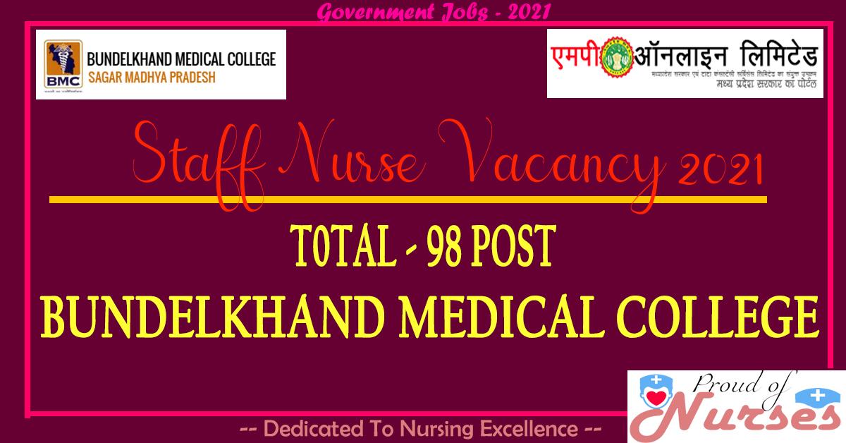 Bundelkhand Medical College Sagar Staff Nurse Vacancy 2021